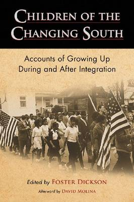 Children of the Changing South: Accounts of Growing Up During and After Integration (Paperback)