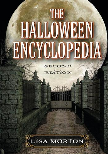 The Halloween Encyclopedia, 2d ed. (Hardback)