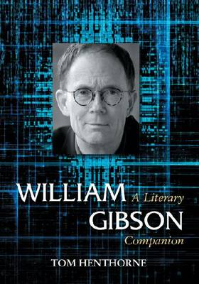 William Gibson: A Literary Companion (Paperback)