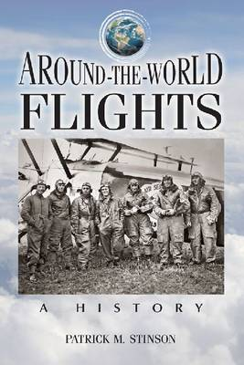 Around-the-World Flights: A History (Paperback)