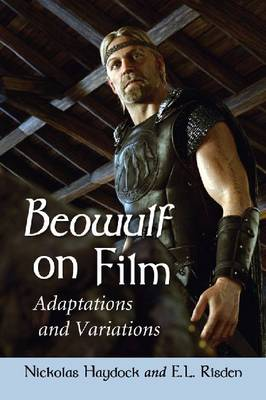 Beowulf on Film: Adaptations and Variations (Paperback)