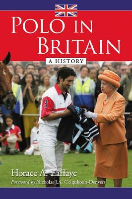 Polo in Britain: A History (Hardback)