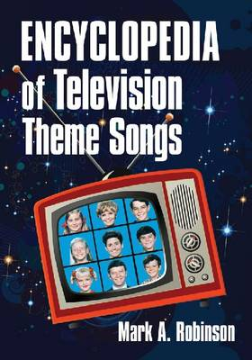 Encyclopedia of Television Theme Songs (Paperback)