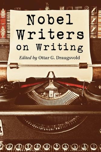 Nobel Writers on Writing (Paperback)