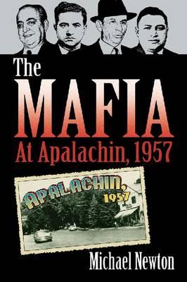 The The Mafia at Apalachin, 1957 (Paperback)