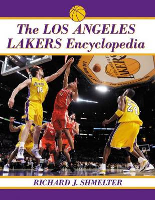 The Los Angeles Lakers Encyclopedia (Paperback)