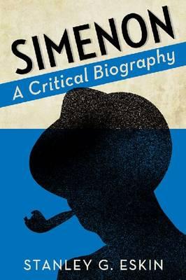 Simenon: A Critical Biography (Paperback)