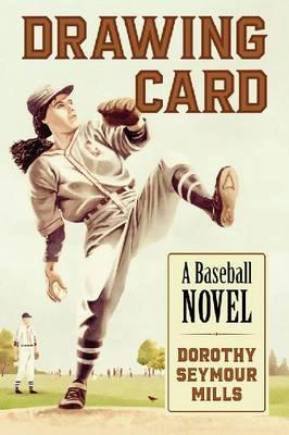 Drawing Card: A Baseball Novel (Paperback)