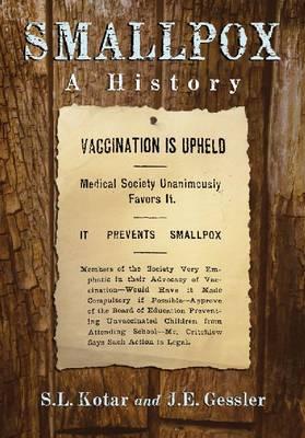 Smallpox: A History (Paperback)