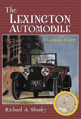 The The Lexington Automobile: A Complete History (Paperback)