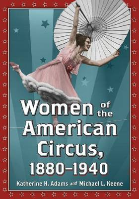 Women of the American Circus, 1880-1940 (Paperback)
