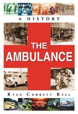 The Ambulance: A History (Paperback)
