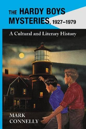 The Hardy Boys Mysteries, 1927-1979: A Cultural and Literary History (Paperback)