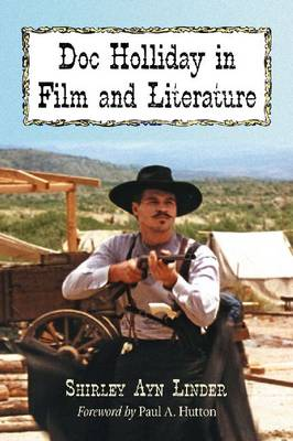 Doc Holliday in Film and Literature (Paperback)