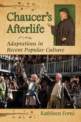 Chaucer's Afterlife: Adaptations in Recent Popular Culture (Paperback)