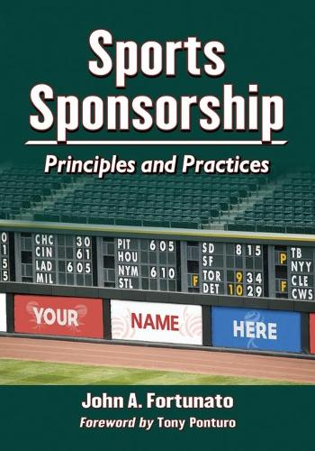 Sports Sponsorship: Principles and Practices (Paperback)