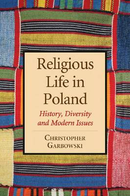 Religious Life in Poland: History, Diversity and Modern Issues (Paperback)