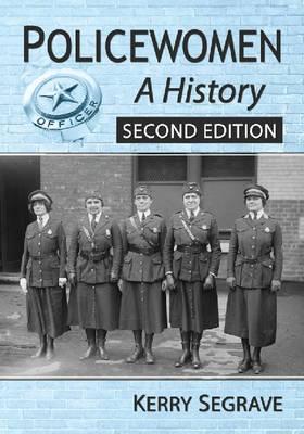 Policewomen: A History (Paperback)