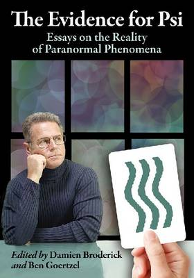 The Evidence for Psi: Essays on the Reality of Paranormal Phenomena (Paperback)