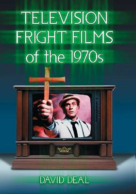 Television Fright Films of the 1970s (Paperback)