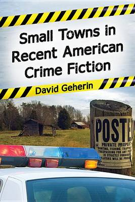 Small Towns in American Crime Fiction, 1972-2013 (Paperback)