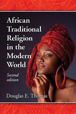 African Traditional Religion in the Modern World (Paperback)