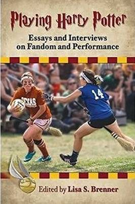 Playing Harry Potter: Essays and Interviews on Fandom and Performance (Paperback)