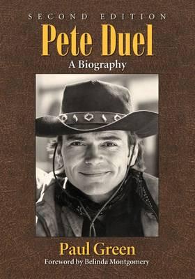 Pete Duel: A Biography (Paperback)