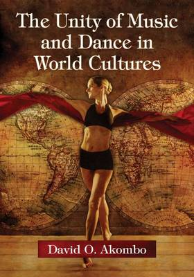 The Unity of Music and Dance in World Cultures (Paperback)