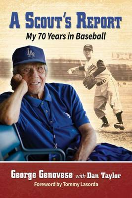 A Scout's Report: My 70 Years in Baseball (Paperback)
