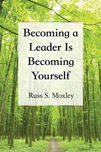 Becoming a Leader Is Becoming Yourself (Paperback)