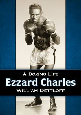 Ezzard Charles: A Boxing Life (Paperback)