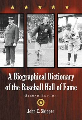 A Biographical Dictionary of the Baseball Hall of Fame (Paperback)