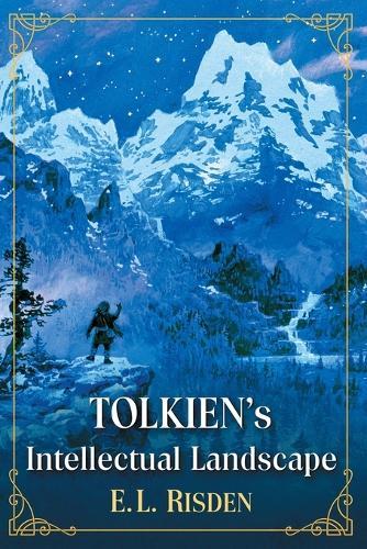 Tolkien's Intellectual Landscape (Paperback)