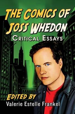 The Comics of Joss Whedon: Critical Essays (Paperback)