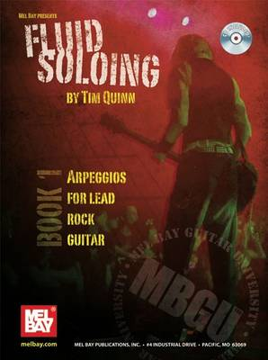 Fluid Soloing: Arpeggios for Lead Rock Guitar Bk. 1 (Spiral bound)