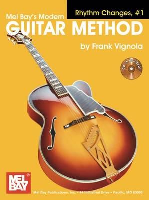 Modern Guitar Method Rhythm Changes: v. 1 - Modern Guitar Method (Paperback)