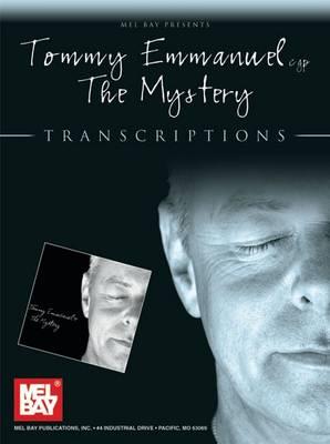 "Tommy Emmanuel - ""The Mystery"": Transcriptions (Spiral bound)"