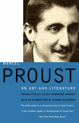 Marcel Proust on Art and Literature, 1896-1919 (Paperback)