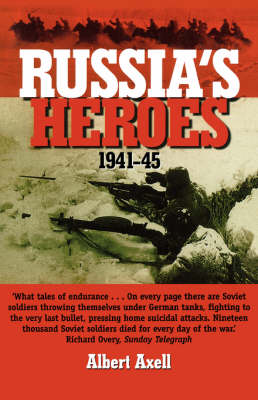 Russia's Heroes, 1941-45 (Paperback)