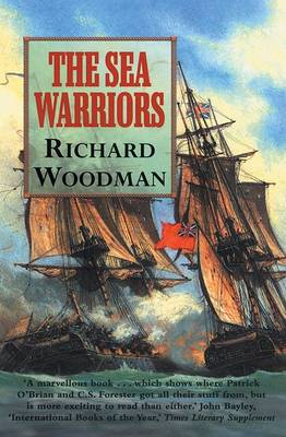 The Sea Warriors: Fighting Captains and Frigate Warfare in the Age of Nelson (Paperback)