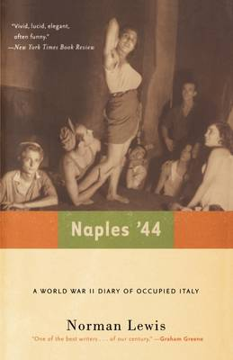 Naples '44: A World War II Diary of Occupied Italy (Paperback)