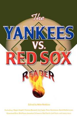 The Yankees vs. Red Sox Reader (Paperback)