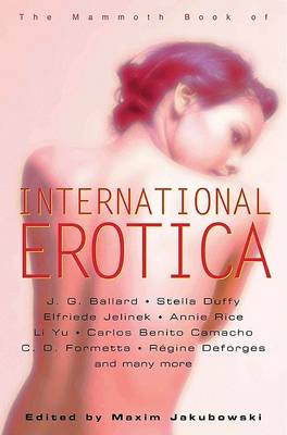 The Mammoth Book of International Erotica (Paperback)