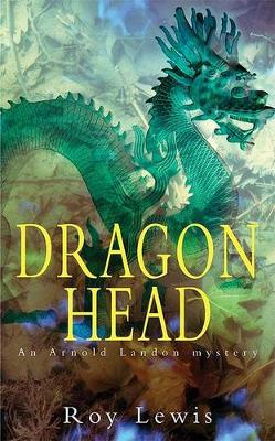 Dragon Head (Hardback)