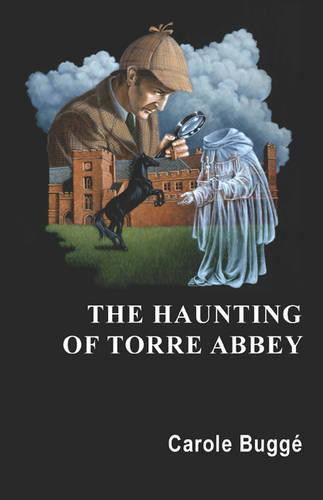The Haunting of Torre Abbey (Paperback)