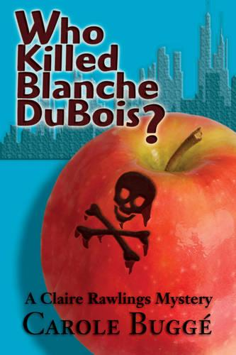 Who Killed Blanche DuBois? (Paperback)
