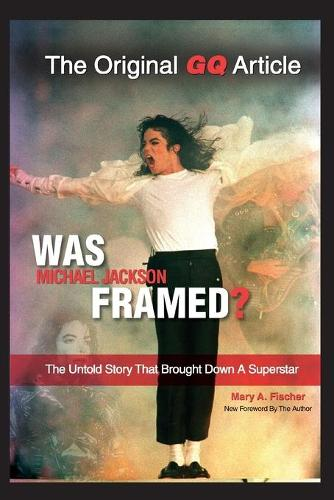Was Michael Jackson Framed? (Paperback)