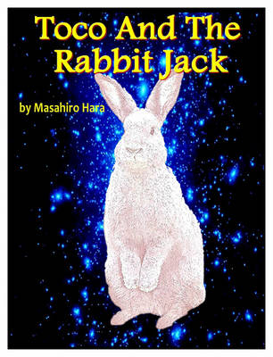 Toco and the Rabbit Jack (Paperback)