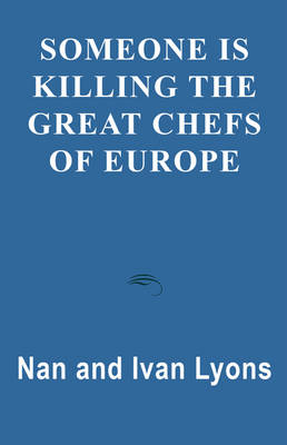 Someone is Killing the Great Chefs of Europe (Paperback)